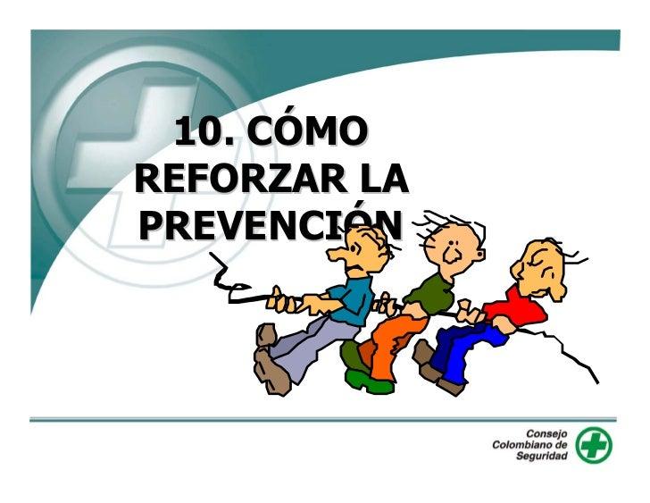 10. CÓMO REFORZAR LA                PREVENCIÓN  ENTRADA                   PÉRDIDAS                                     SAL...