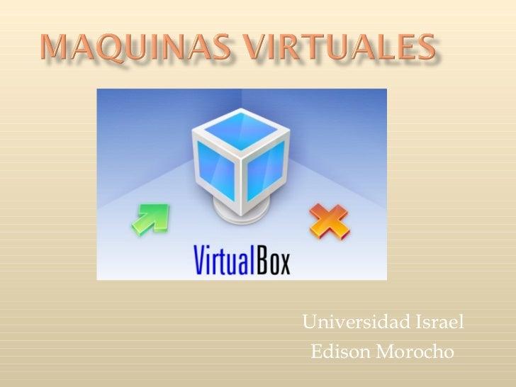 Universidad Israel Edison Morocho