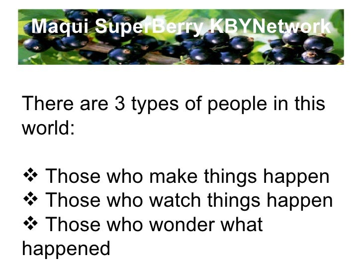 Maqui SuperBerry KBYNetwork STEP ONE Start a Friendship with someone new Every Day