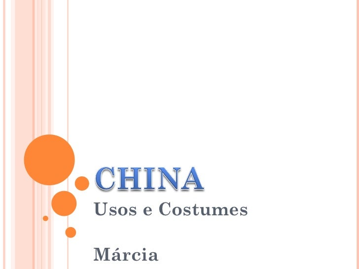 Usos e Costumes Márcia