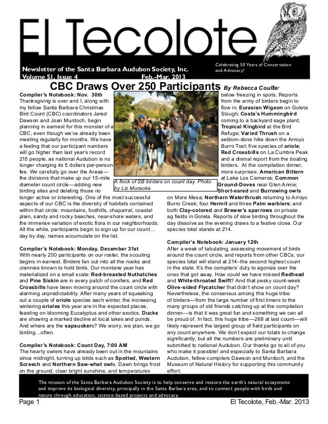 El Tecolote, Feb.-Mar. 2013Page 1 		The mission of the Santa Barbara Audubon Society is to help conserve and restore the e...