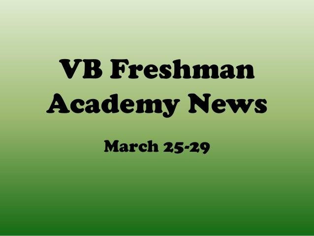 VB FreshmanAcademy News   March 25-29