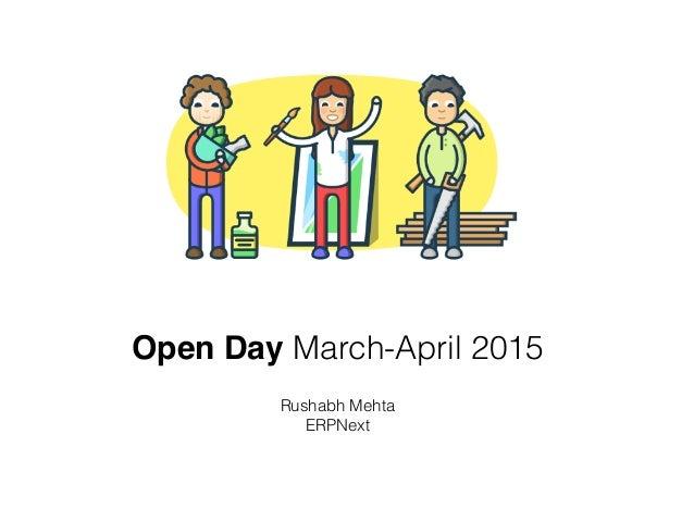 Open Day March-April 2015 Rushabh Mehta ERPNext