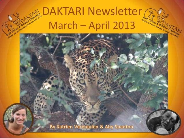 DAKTARI NewsletterMarch – April 2013