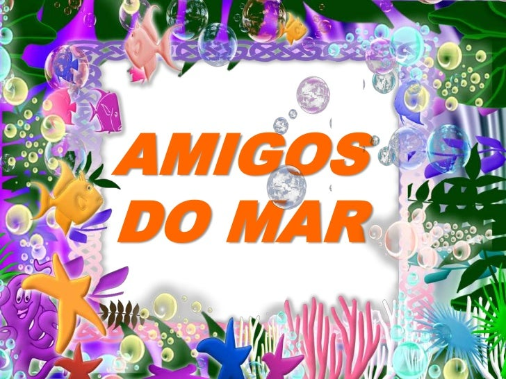 AMIGOS DO MAR<br />