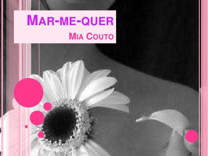 Mar-me-querMia Couto<br />