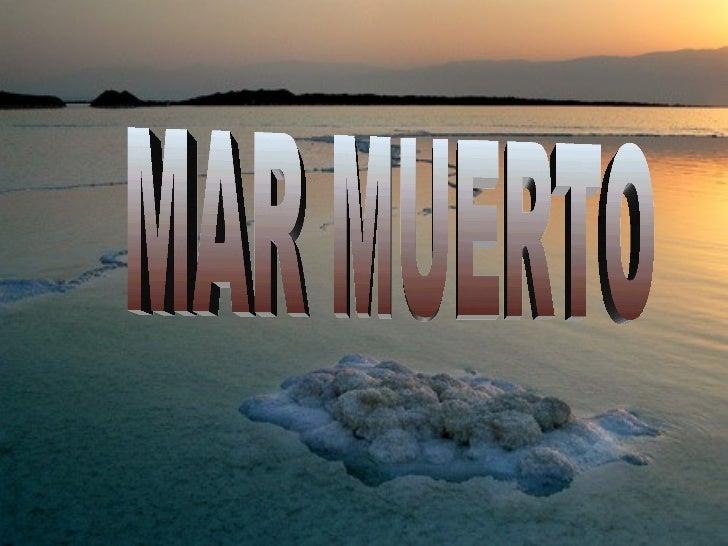 MAR MUERTO