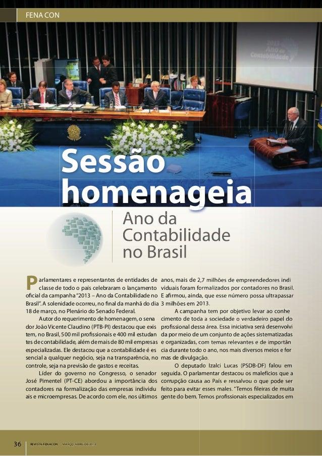 REVISTA FENACON MARÇO-ABRIL DE 201336 REVISTA FENTA FENT ACON MARÇO-ABRIL DE 201336Parlamentares e representantes de entid...