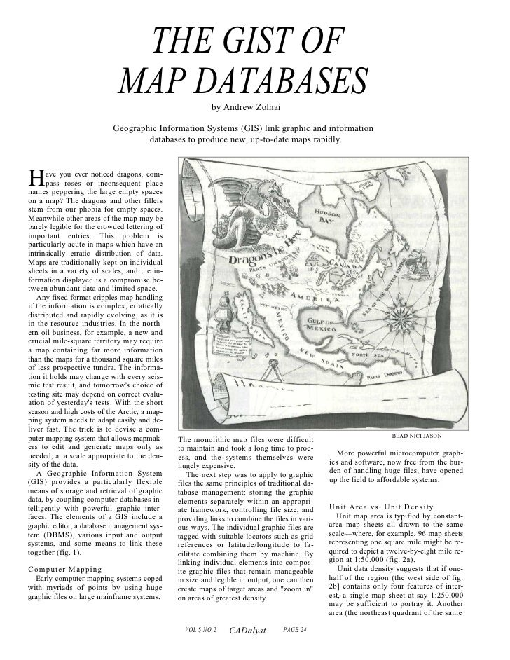 THE GIST OF                            MAP DATABASES                by Andrew Zolnai                           Geographic ...