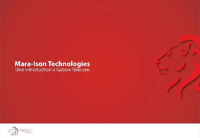 Date: Le __/___/2013 Le Chef de la direction, Gabon Télécom Libreville Sub: Expression d'intérêt pour fournir des services...
