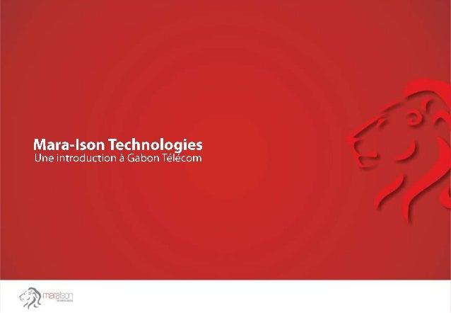 Annexe 1: - Lettre au directeur général Annexe 2: - Liste des entités en Afrique 'Annexe 3: - Mara-Ison Technologies- Une ...