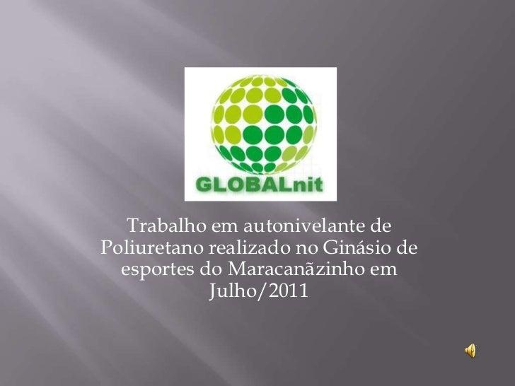 Trabalho em autonivelante de Poliuretano realizado no Ginásio de esportes do Maracanãzinho em Julho/2011<br />
