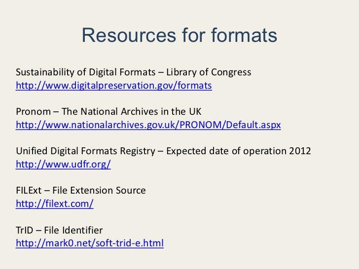 Analyze files for </li></ul>formats and issues<br /><ul><li> Convert proprietary </li></ul>files to <br />preservation fo...