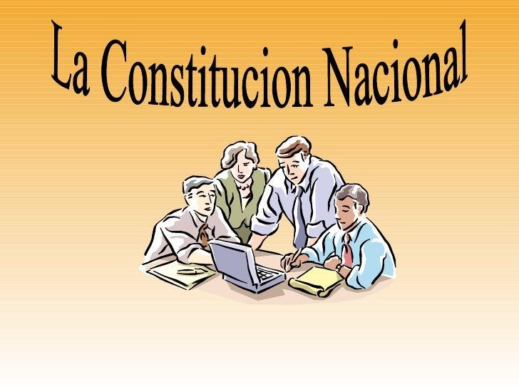 La Constitucion Nacional