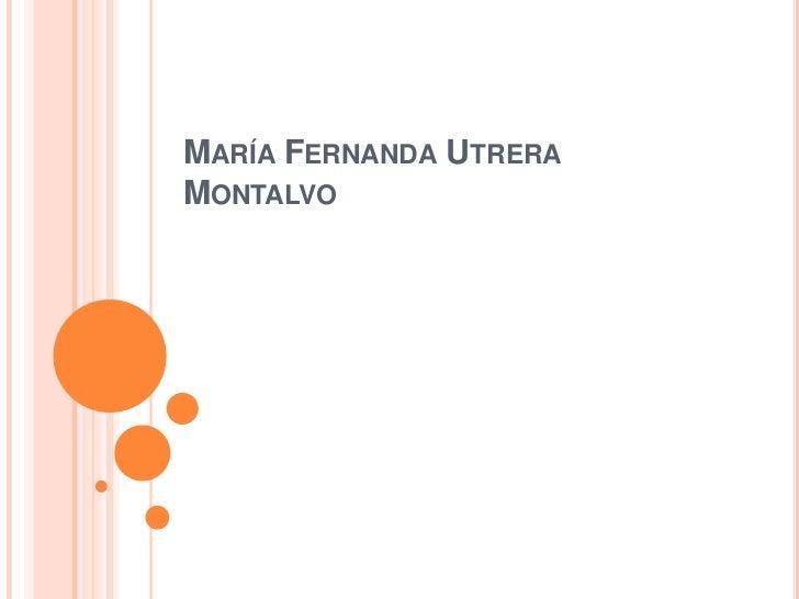 MARÍA FERNANDA UTRERAMONTALVO