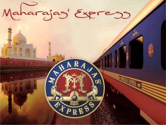 El El Maharajas 'Express está operado por Indian Railway Catering y Corporación de Turismo y es el tren de lujo más caro d...