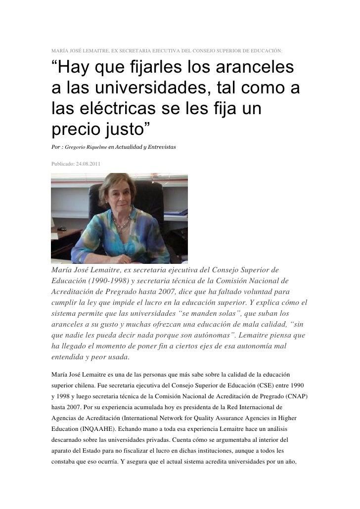 """MARÍA JOSÉ LEMAITRE, EX SECRETARIA EJECUTIVA DEL CONSEJO SUPERIOR DE EDUCACIÓN:""""Hay que fijarles los arancelesa las univer..."""