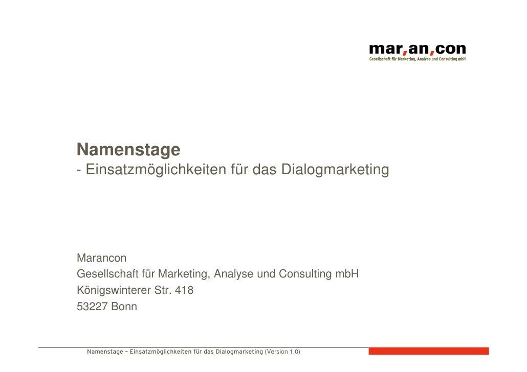 Namenstage - Einsatzmöglichkeiten für das Dialogmarketing     Marancon Gesellschaft für Marketing, Analyse und Consulting ...