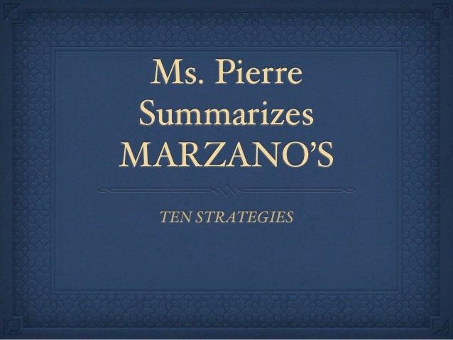 Ms. Pierre SummarizesMARZANO'S  TEN STRATEGIES