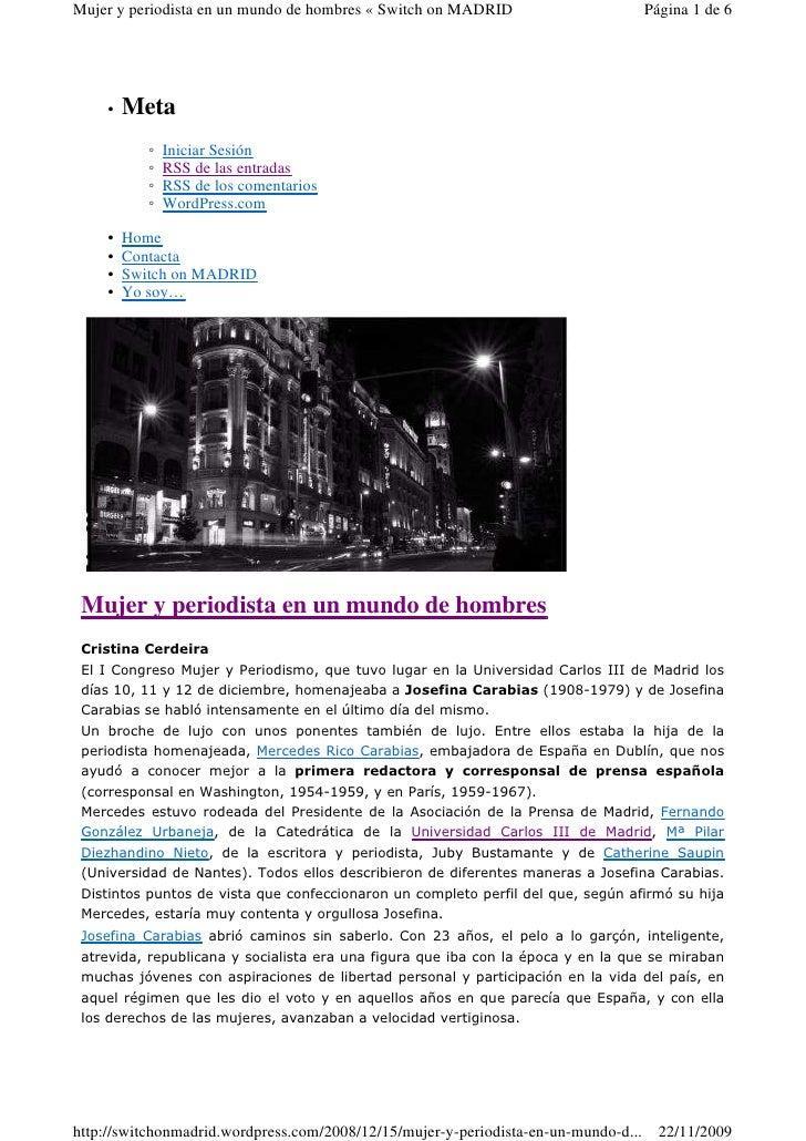 Mujer y periodista en un mundo de hombres « Switch on MADRID                         Página 1 de 6          •   Meta      ...