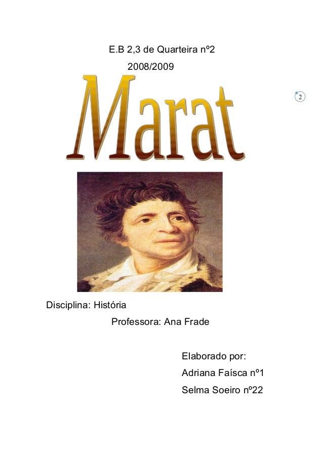 2 E.B 2,3 de Quarteira nº2 2008/2009 Disciplina: História Professora: Ana Frade Elaborado por: Adriana Faísca nº1 Selma So...