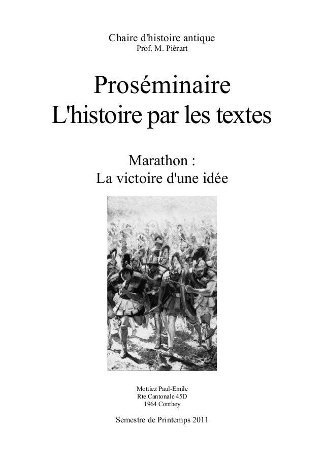 Chaire d'histoire antique Prof. M. Piérart Proséminaire L'histoire par les textes Marathon : La victoire d'une idée Mottie...