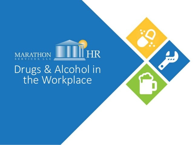 Drugs & Alcohol in the Workplace