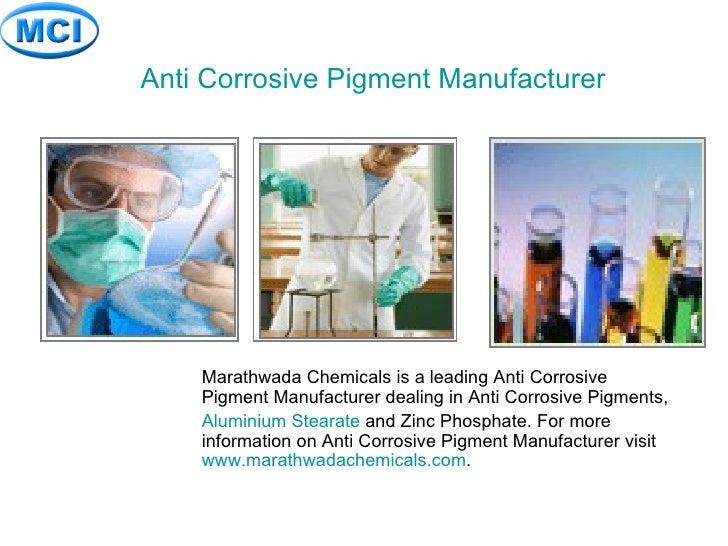 Anti Corrosive Pigment Manufacturer <ul><ul><ul><ul><ul><li>Marathwada Chemicals is a leading Anti Corrosive Pigment Manuf...