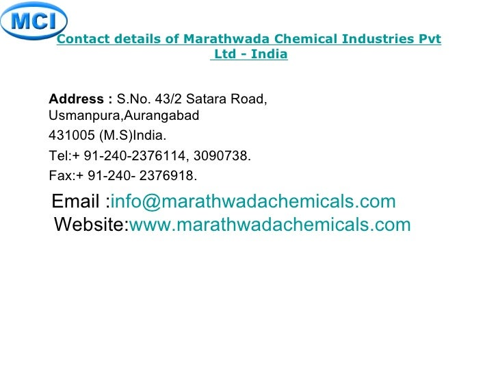 Contact details of  Marathwada Chemical Industries  Pvt  Ltd - India <ul><li>Address :  S.No. 43/2 Satara Road, Usmanpura,...