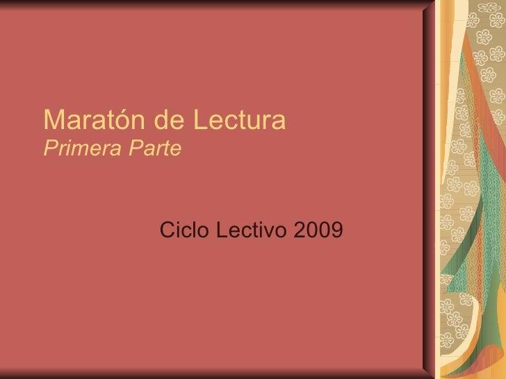 Maratón de Lectura Primera Parte Ciclo Lectivo 2009