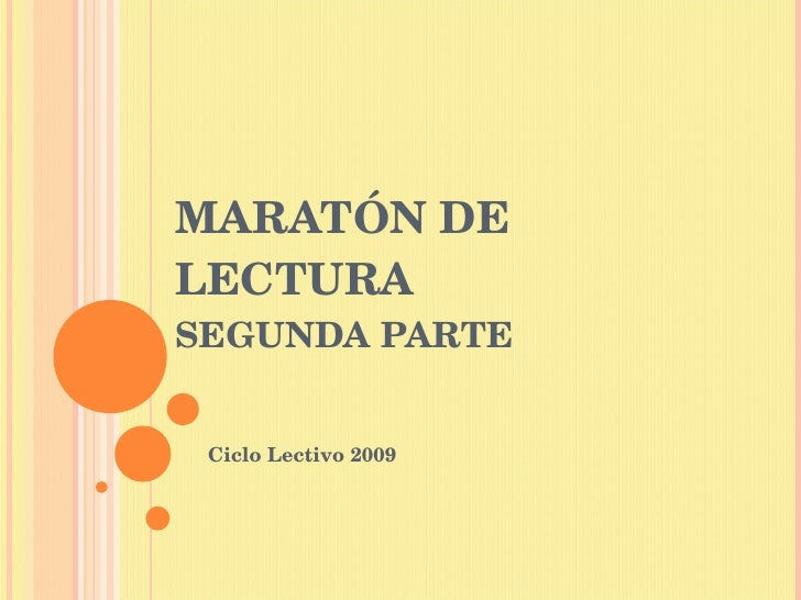 MARATÓN DE LECTURA SEGUNDA PARTE Ciclo Lectivo 2009