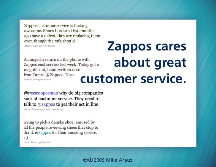 Zappos cares      about great customer service.       2009 Mike Arauz