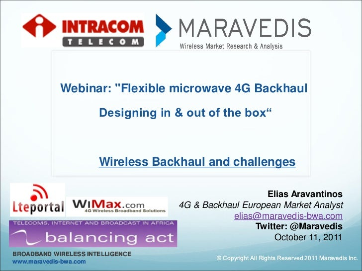 "Webinar: ""Flexible microwave 4G Backhaul                      Designing in & out of the box""                      Wireless..."