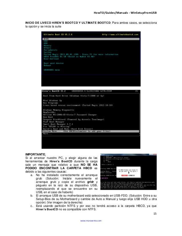 HowTO/Guides/Manuals - WinSetupFromUSB 15 www.maravento.com INICIO DE LIVECD HIREN'S BOOTCD Y ULTIMATE BOOTCD: Para ambos ...