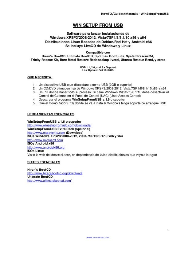 HowTO/Guides/Manuals - WinSetupFromUSB 1 www.maravento.com WIN SETUP FROM USB Software para lanzar instalaciones de Window...