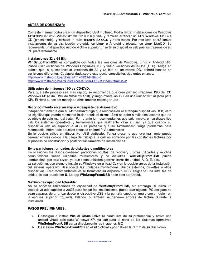 HowTO/Guides/Manuals - WinSetupFromUSB 2 www.maravento.com ANTES DE COMENZAR: Con este manual podrá crear un dispositivo U...