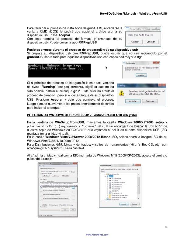 HowTO/Guides/Manuals - WinSetupFromUSB 8 www.maravento.com Para terminar el proceso de instalación de grub4DOS, al cerrars...
