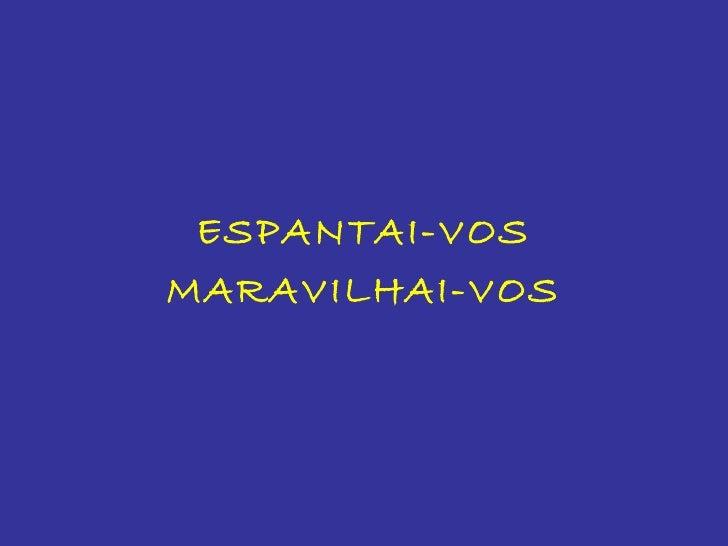 ESPANTAI-VOSMARAVILHAI-VOS