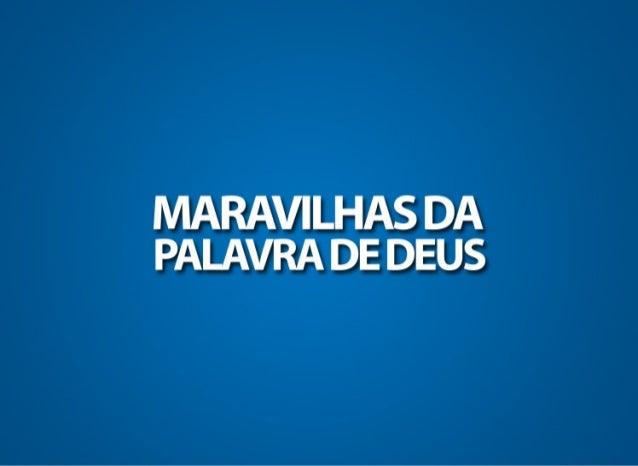 MARAVILHAS DA PALAVRA DE DEUS