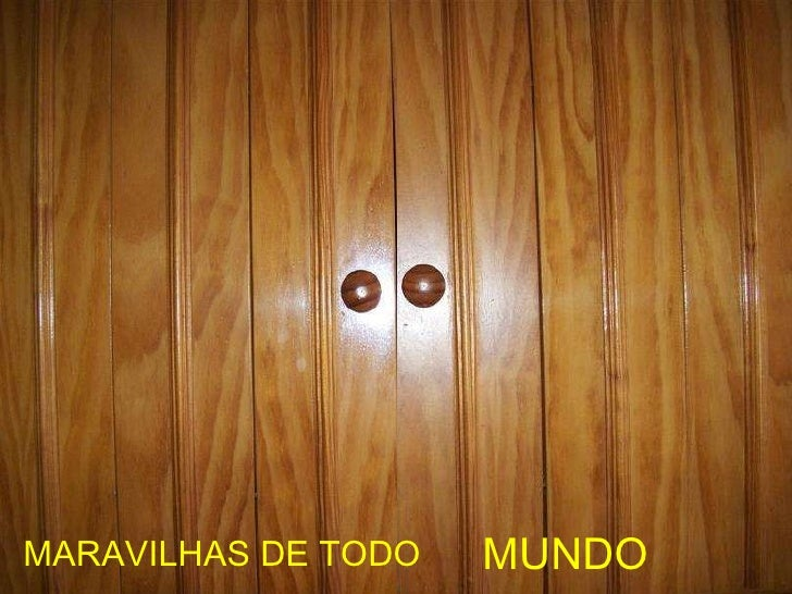 MARAVILHAS  MARAVILHAS DE TODO MUNDO MARAVILHAS DE TODO MUNDO