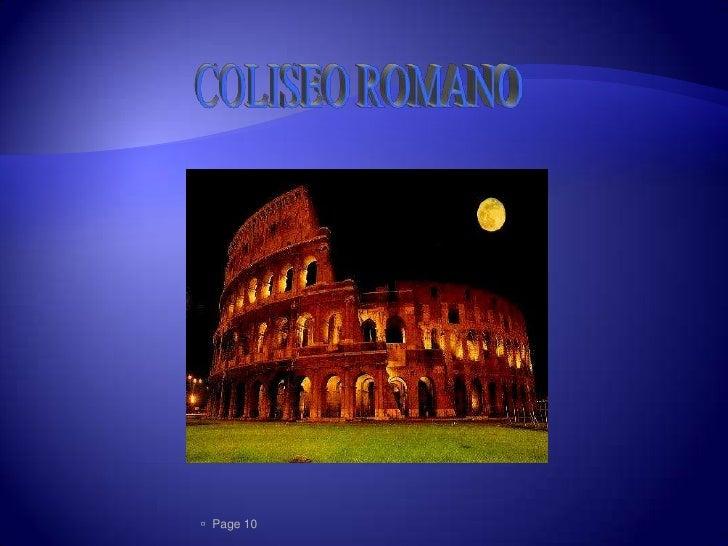 Se localiza en Roma, Italia            Su construccion data del año70               d.c y 72 d.c   Funcionaba como reci...