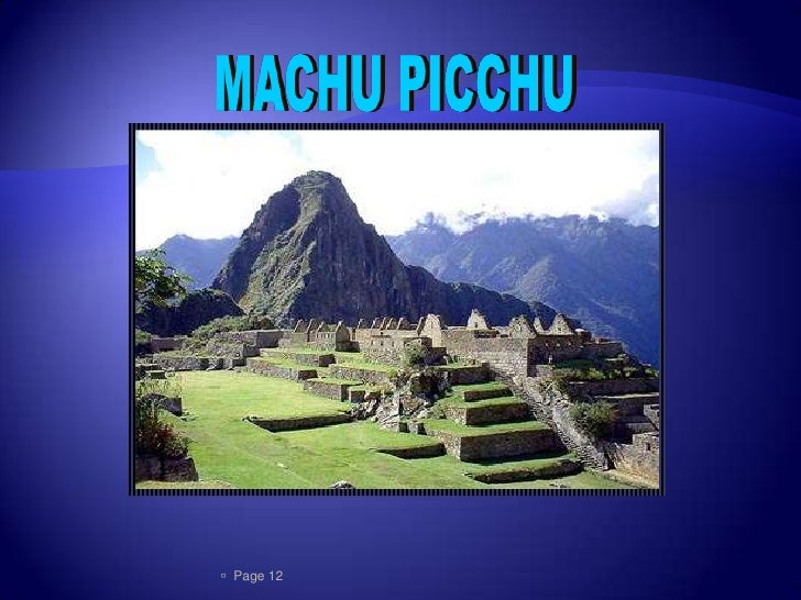    Se encuentra ubicado en peru                  Fue descubierta en 1911                 Era habitado por la civilizaci...