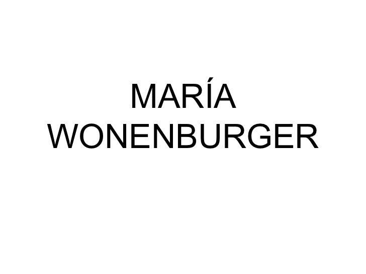 MARÍA WONENBURGER