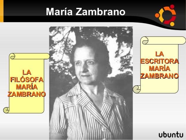 María Zambrano                            LA                         ESCRITORA                           MARÍA    LA      ...