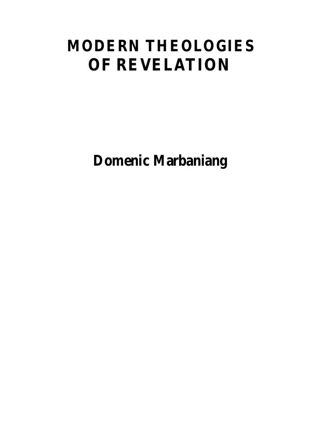 MODERN THEOLOGIES  OF REVELATION  Domenic Marbaniang