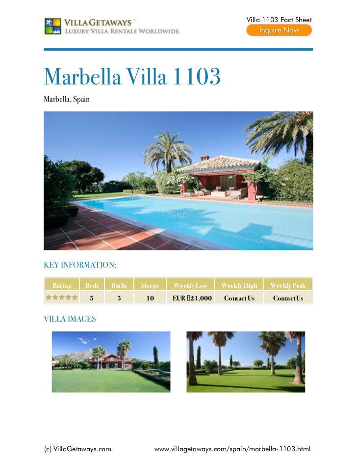 Villa 1103 Fact SheetMarbella Villa 1103Marbella, SpainKEY INFORMATION:  Rating     Beds     Baths   Sleeps     Weekly Low...