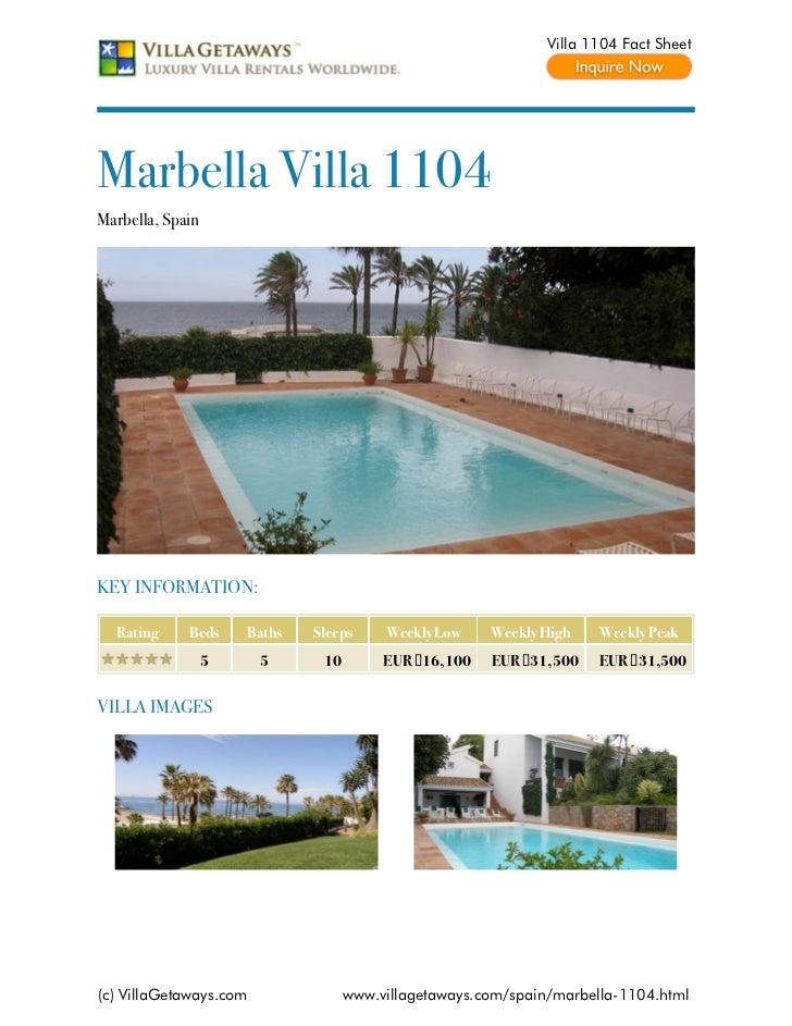 Villa 1104 Fact SheetMarbella Villa 1104Marbella, SpainKEY INFORMATION:  Rating     Beds     Baths   Sleeps     Weekly Low...