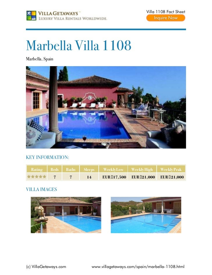 Villa 1108 Fact SheetMarbella Villa 1108Marbella, SpainKEY INFORMATION:  Rating     Beds     Baths   Sleeps     Weekly Low...