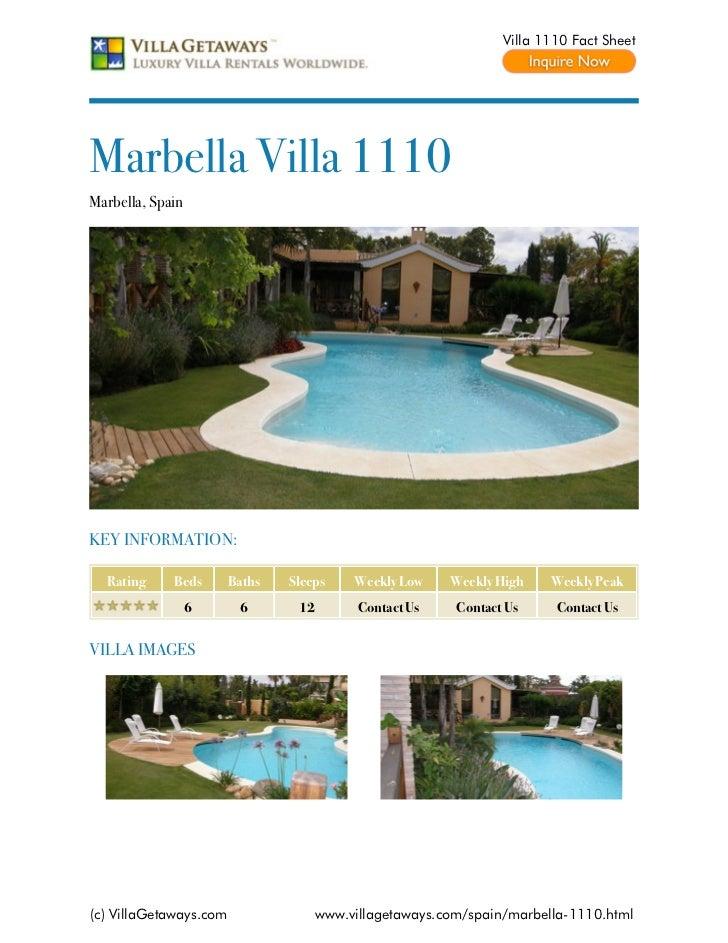 Villa 1110 Fact SheetMarbella Villa 1110Marbella, SpainKEY INFORMATION:  Rating     Beds       Baths   Sleeps     Weekly L...