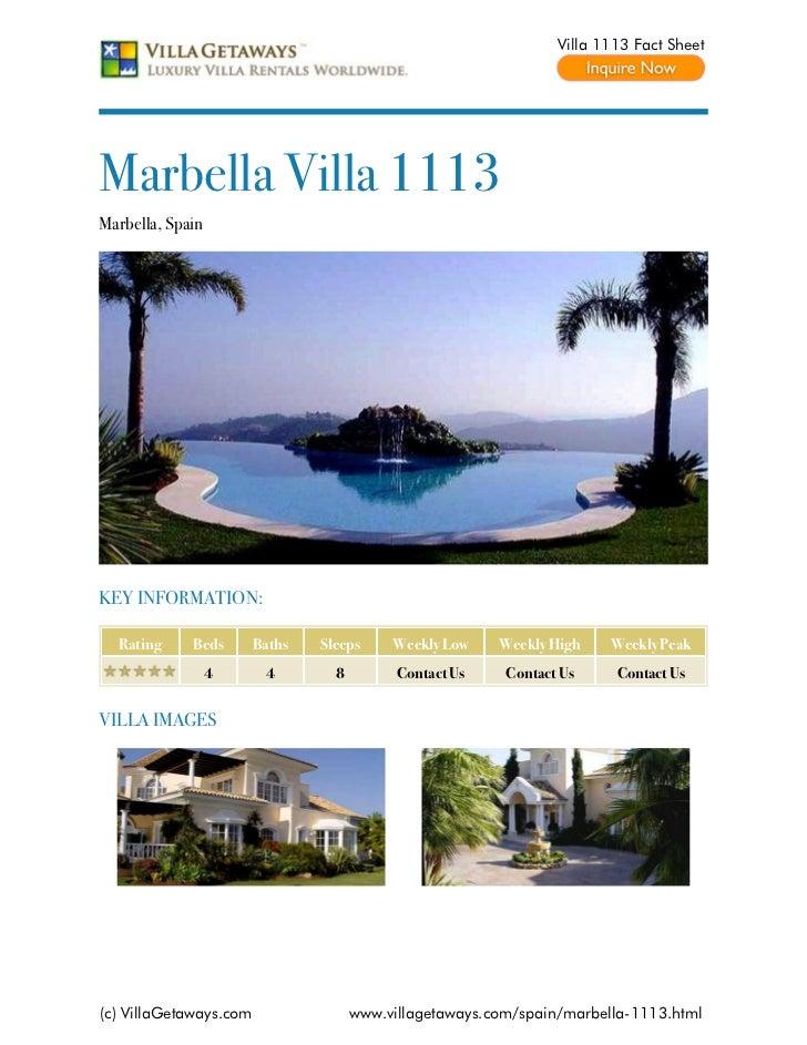 Villa 1113 Fact SheetMarbella Villa 1113Marbella, SpainKEY INFORMATION:  Rating     Beds       Baths   Sleeps     Weekly L...